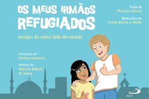 Lisboa: «Os meus irmãos refugiados» é apresentado no Dia Mundial do Refugiado