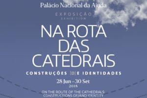 Património: Inauguração de exposição sobre a Rota das Catedrais