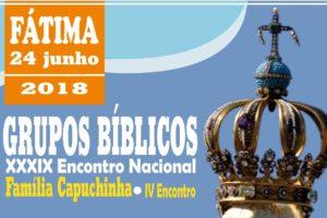 Vida Consagrada: Encontro Nacional dos Grupos Bíblicos e da Família Capuchinha