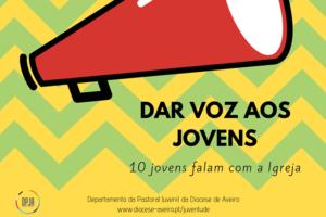 Pastoral Juvenil: Jovens de Aveiro falam com a Igreja