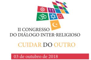 Diálogo Inter-religioso: Congresso «Cuidar do Outro» na UCP