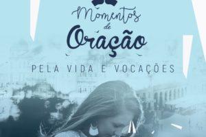 Braga: Momento de Oração pela Vida e Vocações na Basílica dos Congregados