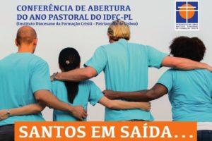 Lisboa: Conferência no IDFC sobre «Santos em Saída…»