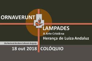 Património: Colóquio «A Arte Cristã na herança de Luiza Andaluz»
