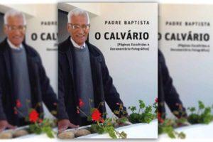 Publicações: Lançamento da obra «O Calvário»
