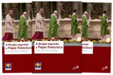 Publicações: Lançamento da obra «A Liturgia segundo o Papa Francisco»
