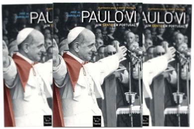 Publicações: Lançamento da obra «Paulo VI um Santo em Portugal»