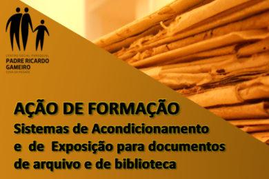 Património: Ação de formação sobre acondicionamento de documentação arquivística