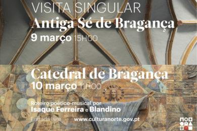 Bragança: Visita «singular» à antiga Sé e à catedral
