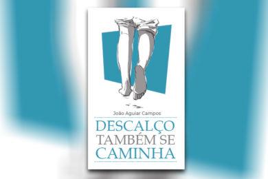 Publicações: Lançamento da obra «Descalço também se caminha»