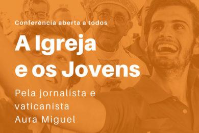 Lisboa: Conferência sobre «A Igreja e os Jovens» em Óbidos