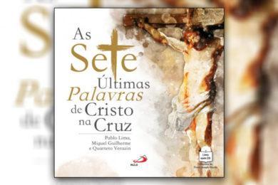 Publicações: Apresentação do livro-CD «As sete últimas palavras de Cristo na cruz»