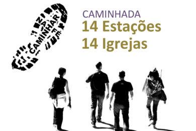 Quaresma: Caminhada «14 Estações, 14 Igrejas» em Lisboa