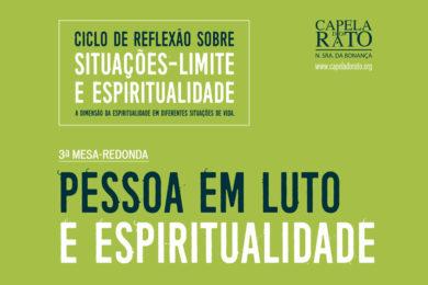 Igreja/Saúde: Colóquio sobre «Pessoa em luto e espiritualidade» na Capela do Rato