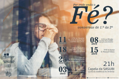 Covilhã: Ciclo de conferências «Por onde anda a fé?»