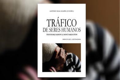 Publicações. Lançamento da obra «Tráfico de Seres Humanos»