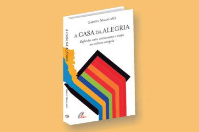 Publicações: Lançamento da obra «A Casa da Alegria»