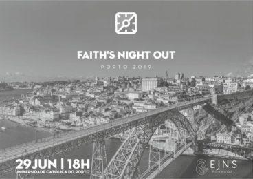 FNO: Porto recebe segunda edição do «Faith's Night Out»