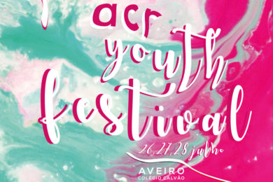 Aveiro: «ACR Youth Festival» no Colégio do Calvão