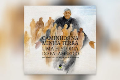 Publicações: Apresentação da obra «Caminhos na minha terra. Uma história do Pai Américo»