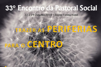 Pastoral Social: Encontro nacional quer «Trazer as periferias para o centro»
