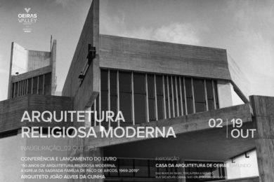 Igreja/Património: Exposição sobre a arquitetura religiosa moderna em Oeiras