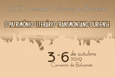 Bragança: Jornadas culturais de Balsamão sobre «O Património literário transmontano-duriense»
