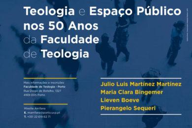 UCP: Simpósio «Teologia e Espaço Público nos 50 anos da Faculdade de Teologia»