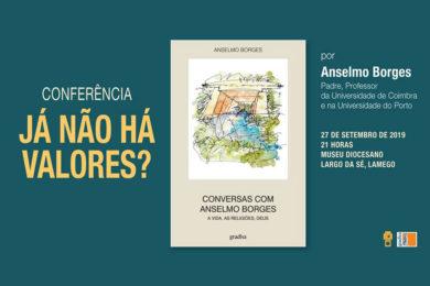 Lamego: Conferência sobre «Já não há Valores?» por Anselmo Borges