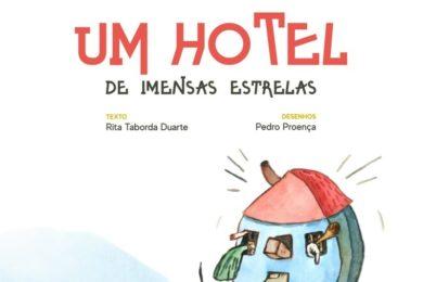 Ambiente: Livro infantil «Um Hotel de Imensas Estrelas» chega como «alerta para todos»