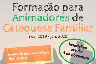 Catequese Familiar: Formação para animadores de Braga e Viana do Castelo