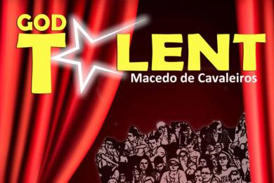 Bragança: Edição do «GODTalent» na localidade de Macedo de Cavaleiros