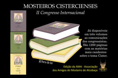 Publicações: Lançamento dos três volumes sobre Mosteiros Cistercienses