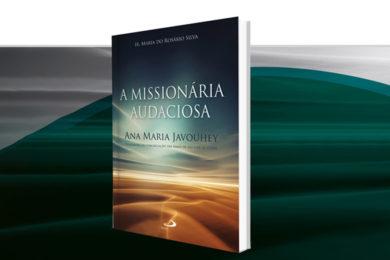 Publicações: Lançamento da obra «A Missionária Audaciosa»