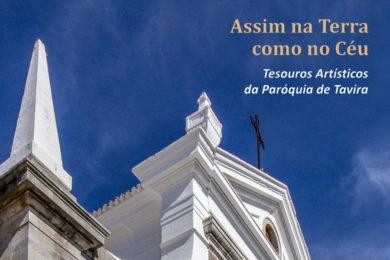 Igreja/Património: Exposição «Tesouros artísticos da Paróquia de Tavira»