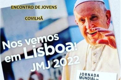 Pastoral Juvenil: Encontro de jovens da Covilhã para saber mais sobre a JMJ