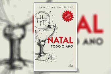 Publicações: Lançamento da obra «Natal Todo o Ano» de João César das Neves