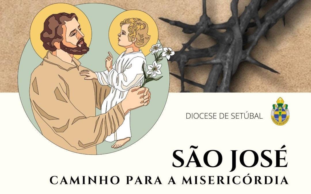 Um caminho de Quaresma com São José, proposta da Diocese de Setúbal – Emissão 01-03-2021